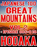 "Hodaka, a Japanese mountaineering photographer, has restarted from scratch the challenge to conquer ""Japanese 100 Great Mountains"" since 2017. This record, the second volume of the series, includes five (the 6th to 10th) mountains.- Mount Aiz..."