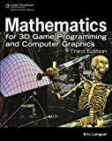 Mathematics for 3D Game Programming ∧ Computer Graphics, 3rd Edition