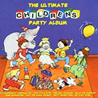 Ultimate Childrens Party Album