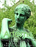 Artemis: The Origins and History of the Greek Goddess of the Moon and the Hunt (English Edition)
