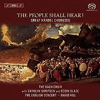 ヘンデル:グレート・コーラス (The People Shall Hear ! - Great Handel Choruses) [Hybrid SACD]