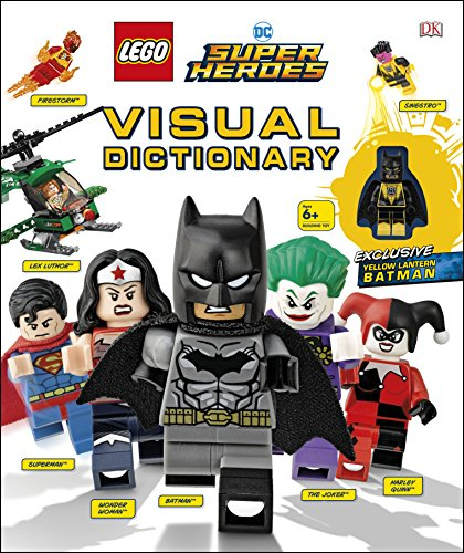 LEGO DC Super Heroes Visual Dictionary: With Exclusive Yellow Lantern Batman Minifigure (Dk Lego)