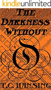 The Darkness Without (English Edition)