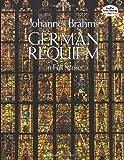 Brahms: German Requiem in Full Score