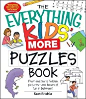 The Everything Kids' More Puzzles Book: From mazes to hidden pictures - and hours of fun in between (Everything Kids)