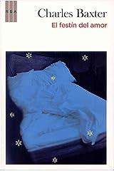 El festin del amor ed. Rustica: 399 Paperback
