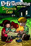 A to Z Mysteries Super Edition 1: Detective Camp (A to Z Mysteries: Super Edition series)