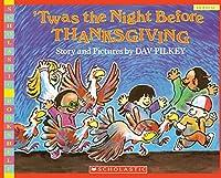 Twas The Night Before Thanksgiving Scholastic Bookshelf