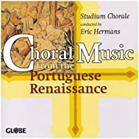 Choral Music from the Portug