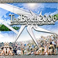 THE BEACH 2006 COMPILED BY DJ DITHFORTH(DVD付)