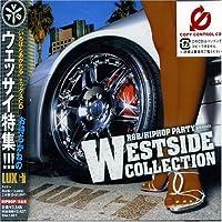 R&B/ヒップホップ・パーティ・プリゼンツ・ウェッサイ・コレクション(CCCD)