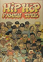 Hip Hop Family Tree 3-4: 1983-1985