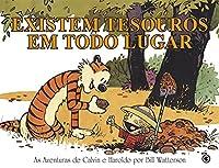 Calvin e Haroldo: Existem Tesouros Em Todo Lugar (Em Portugues do Brasil)