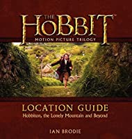 The Hobbit Motion Picture Trilogy Location Guide: Hobbiton the Lonely Mountain and Beyond【洋書】 [並行輸入品]