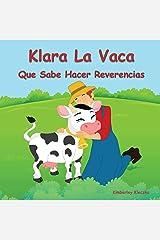 Klara La Vaca Que Sabe Hacer Reverencias (Friendship) ペーパーバック