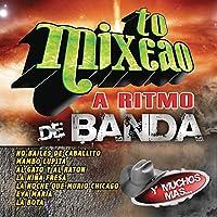 To' Mixeao Con Banda