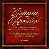 Canaan Revisited: 6 Artists & 30 Songs That Defined Southern Gospel Music by Various Artists