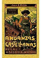 Andanzas castellanas : Ávila, Segovia, Madrid