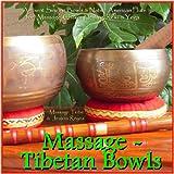 Massage - Tibetan Bowls: Ambient Singing Bowls & Native American Flute for Massage, Chakra Healing, Reiki & Yoga