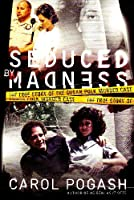 Seduced by Madness Intl