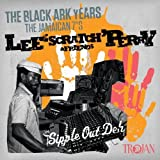 Lee 'Scratch' Perry & Friends: The Black Ark Years - The Jamaican 7