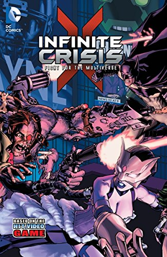 Download Infinite Crisis: Fight for the Multiverse Vol. 1: Inspired by the Hit Video Game! 1401254799