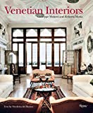Venetian Interiors: 50 Irreplaceable Sites To Discover, Explore, and Champion 画像