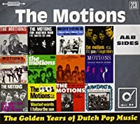 Golden Years of Dutch Pop Music: A&B Sides & More by MOTIONS