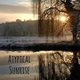 Atypical Sunrise