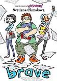 Brave (Berrybrook Middle School)