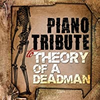 Piano Tribute to Theory of a Deadman