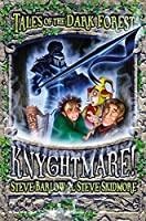 Knyghtmare: Book 4 Tales Of The Dark Forest