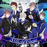 「5Night Circus」Type-A(フレラジ出張版 part3) / Frep