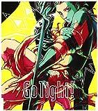GO TIGHT!