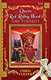 The Land of Stories: Queen Red Riding Hood's Guide to Royalty 画像
