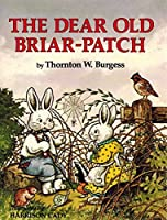 The Dear Old Briar-Patch