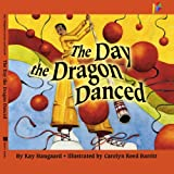 The Day the Dragon Danced: Childrens book, Bedtime stories, Picture book about Chinese New Year (English Edition) 画像