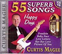Curtis Magee - Curtis Magee -Happy Days 55 Superb Songs (1 CD)