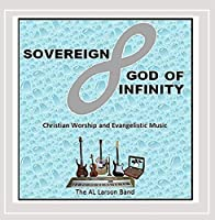 Sovereign God of Infinity