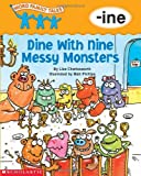 Dine With Nine Messy Monsters (Word Family Tales)