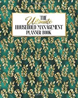 The Ultimate Household Management Planner Book: Teal And Gold Glam | Home Tracker | Family Record | Calendar | Contacts | Password | School | Medical Dental Babysitter | Goals Financial Budget Expense