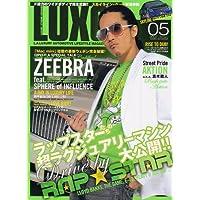LUXG (ラグジュアリー エクストリーム グランド) 2007年 05月号 [雑誌]