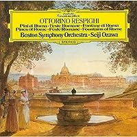 レスピーギ:ローマ三部作、リュートのための古風な舞曲とアリア第3組曲