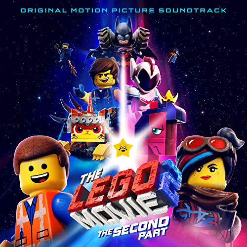 The LEGO Movie 2: The Second Part (Original Motion Picture Soundtrack)