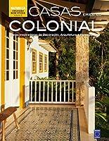 Casas em Estilo Colonial - Coleção Bem-Viver. Volume 9