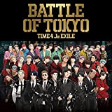 【Amazon.co.jp限定】BATTLE OF TOKYO TIME4 Jr.EXILE (CD)(ビジュアルシート(グループ別全4種ランダム)付き)