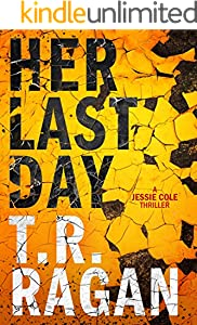 Her Last Day (Jessie Cole Book 1)