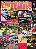 SALTWATER(ソルトウォーター) 2017年4月号 (2017-02-28) [雑誌]