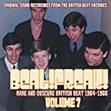 Beat!Freak! Vol 7: Rare & Obscure British Beat 1964-1966