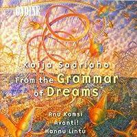 サーリアホ:夢の手引きから/前奏曲 - 告白 - 後奏曲/夢の手引き/さよなら